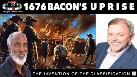 1676 🇺🇸NATANIEL'S UPRISE THE INVENTION OF THE CLASSIFICATION