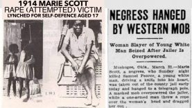 🇺🇸 1914 THE LYNCHING OF 17 YEAR OLD MARIE SCOTT