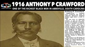 🇺🇸1916 ANTHONY P CRAWFORD ONE OF THE RICHEST BLACK SOUTH