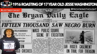 🇺🇸1916 Roasting of Jesse Washington 17 Years Old 15,000 Spectators