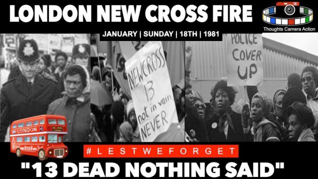 """🇬🇧1981 LONDON NEW CROSS FIRE 🇯🇲""""13 DEAD NOTHING SAID"""" #LESTWEFORGET"""