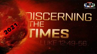 2021 Discerning The Times…