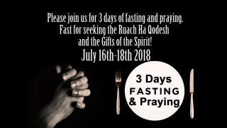 3 Day of Fasting for the Ruach Ha Qodesh and