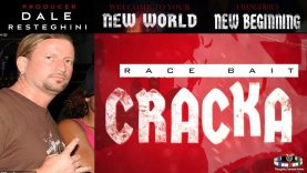 "🇺🇸 CRACKA BY DALE RESTEGHINI – THIS IS ""WOKE"" RACE"