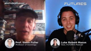 Dawn of the Transhuman Era w/ Prof Steve Fuller |