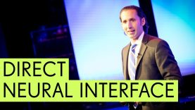 Direct Neural Interface & DARPA – Dr Justin Sanchez