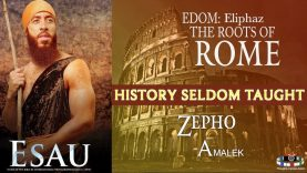 🇻🇦 EDOM THE ROOTS OF ROME ELIPHAZ, ZEPHO, AMALEK