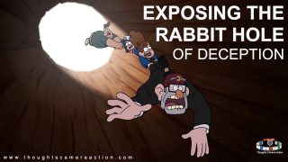 Exposing The Rabbit Hole of Deception