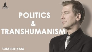 FUTURIST, 2020 TRANSHUMANIST PRESIDENTIAL CANDIDATE – CHARLIE KAM