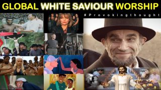 🌐 GLOBAL WHITE SAVIOUR WORSHIP (DONT' GET TRIGGERED OR FRAGILE)