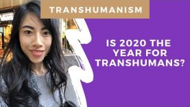 Is 2020 the year of the transhuman?