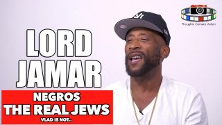 "LORD JAMAR ""NEGROS, THE REAL JEWS"""
