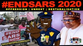 🇳🇬 NIGERIA SARS 2020 OPPRESSION UNREST DESTABALISATION