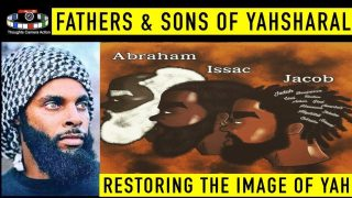 PART 4/4 MANHOOD OF YAHSHARAL: RESTORING YAH'S IMAGE