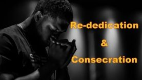 Repent! You are NOT without SIN: Re-dedication and Consecration