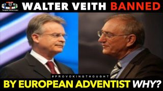 SDA CHURCH BANS WALTER VEITH FROM 'EUROPEAN' CONFERENCE WHY?