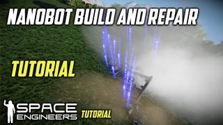 Space Engineers Nanobot Build And Repair System Tutorial.