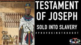 TESTAMENT OF JOSEPH – 12 TRIBES PATRIARCH