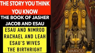 THE BOOK OF JASHER: ESAU AND NIMROD, LEAH AND RACHAEL