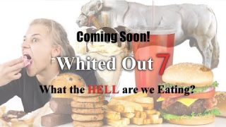 Whited Out 7: What the HeII are we Eating Trailer?