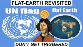 FLAT EARTH REVISITED | DON'T GET TRIGGERED