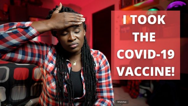 I Took The COVID-19 Vaccine, Then This Happened To Me