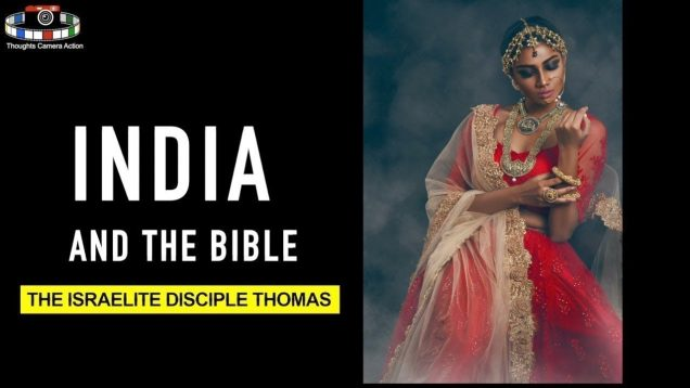 INDIA AND THE BIBLE | THOMAS | HIDDEN HEBREWS