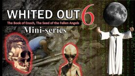 Whited Out 6 Book Enoch: Seed of Fallen Angels