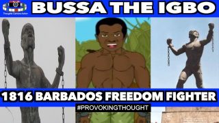 🇧🇧1816 BUSSA OF BARBADOS THE IGBO HEROIC FREEDOM FIGHTER OF