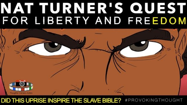 """🇺🇸 1831 NAT TURNER: """"MOSES"""" QUEST FOR LIBERATION AND FREEDOM"""