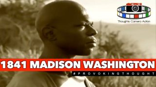🇺🇸1841 MADISON WASHINGTON: THE COOK WHO LIBERATED 100+ SLAVES IN