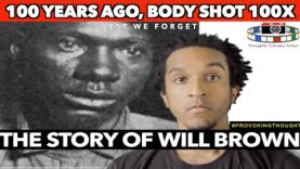 🇺🇸1919 WILLIAM BROWN: RED SUMMER RIOTS BODY SHOT 100X #LESTWEFORGET🌺