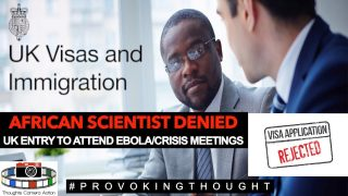 AFRICAN SCIENTIST DENIED UK 🇬🇧ENTRY TO ATTEND EBOLA MEETINGS