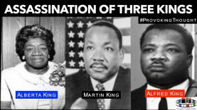 Assassination of Three Kings Alfred, Alberta & Martin Luther King