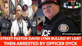 🇨🇦DAVID LYNN BULLIED BY LGBT MOB THEN ARRESTED BY OFFICER