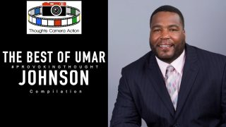 Dr. Umar Johnson: The Deconstruction of the Black Family Compilation