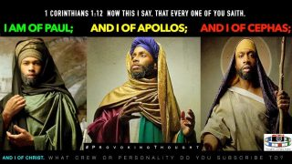 I AM OF PAUL, I OF APOLLOS, I OF CEPHAS