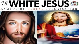 IS WHITE JESUS A SYMBOL OF GLOBAL AND RELIGIO COLONISATION?