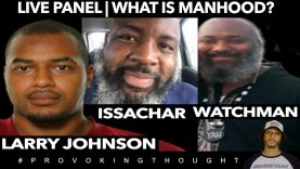 ISRAEL MANHOOD: LARRY JOHNSON, WATCHMAN REPORTS, ISSACHAR