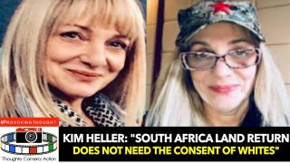 """🇿🇦Kim Heller """"South Africa Land Return does NOT need the"""