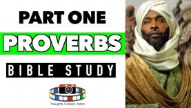 PART ONE: THE BOOK OF FROM PROVERBS: BIBLE STUDY