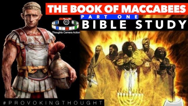 PART ONE: THE BOOK OF MACCABEES 📖BIBLE STUDY