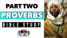 PART TWO: THE BOOK OF FROM PROVERBS: BIBLE STUDY
