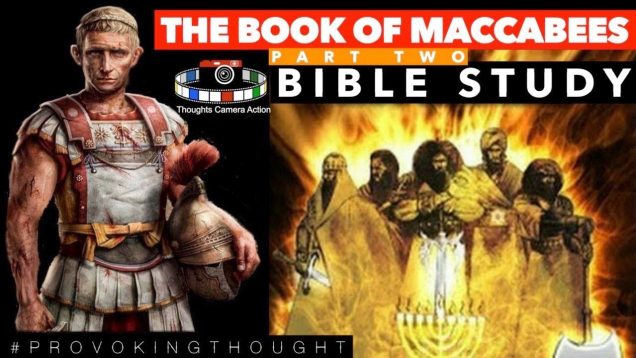 PART TWO: THE BOOK OF MACCABEES