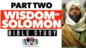 PART TWO: WISDOM OF SOLOMON
