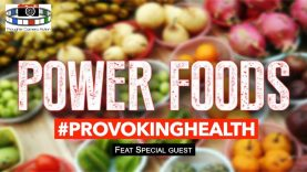 🥝🍇🥥🥑POWER FOODS 💪🏾 FEAT GUEST #PROVOKINGHEALTH
