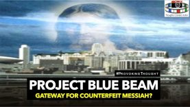 PROJECT BLUE BEAM: GATEWAY FOR COUNTERFEIT MESSIAH?