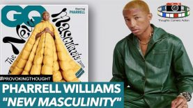 "Pharrell Williams ""New masculinity"" 🧔🏻↔️👩🏻 ?"