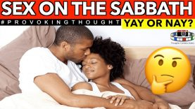 SEX On THE SABBATH YAY or NAY ?
