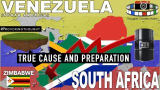 🇿🇦SOUTH AFRICA 🇿🇼ZIMBABWE 🇻🇪VENEZUELA TRUE CAUSE & PREPARATION FARMING
